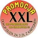 Promocja XXL + Duża za 3zł !
