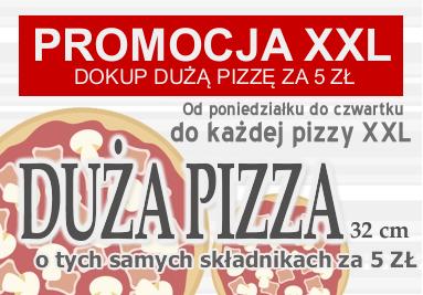 Promocja XXL dokup dużą pizzę o tych samych składnikach za 5 zł